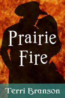 book cover for Prairie Fire, written by Terri Branson